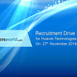 Huawei Technologies Recruitment Drive on 27th Nov 2014 in Bangalore